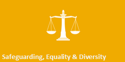 Safeguarding, Equality & Diversity